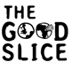 The Good Slice